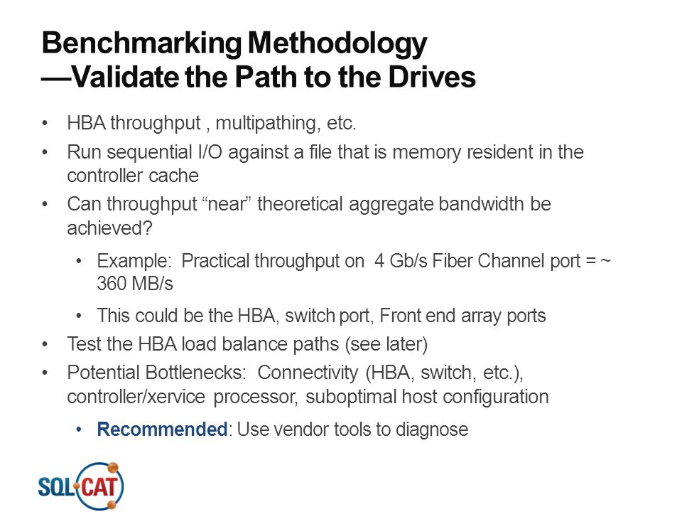 Benchmarking Methodology —Validate the Path to the Drives