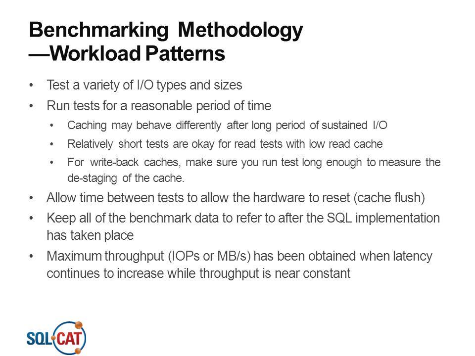 Benchmarking Methodology —Workload Patterns
