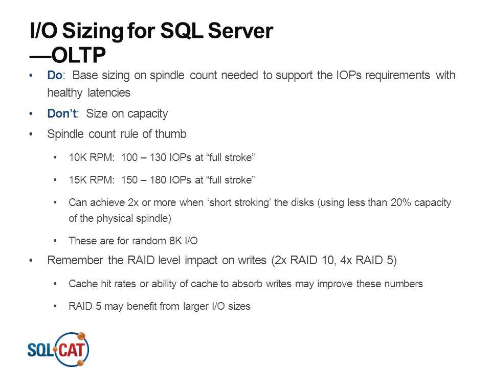 I/O Sizing for SQL Server —OLTP