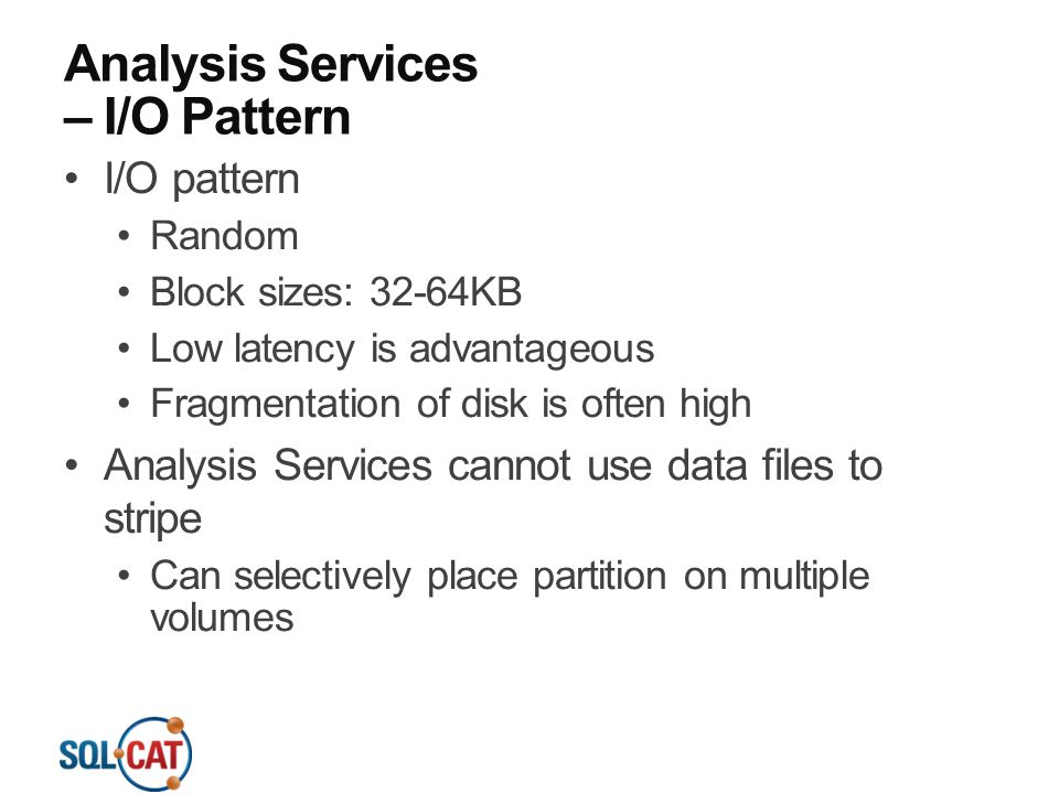 Analysis Services – I/O Pattern