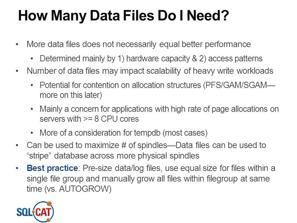How Many Data Files Do I Need