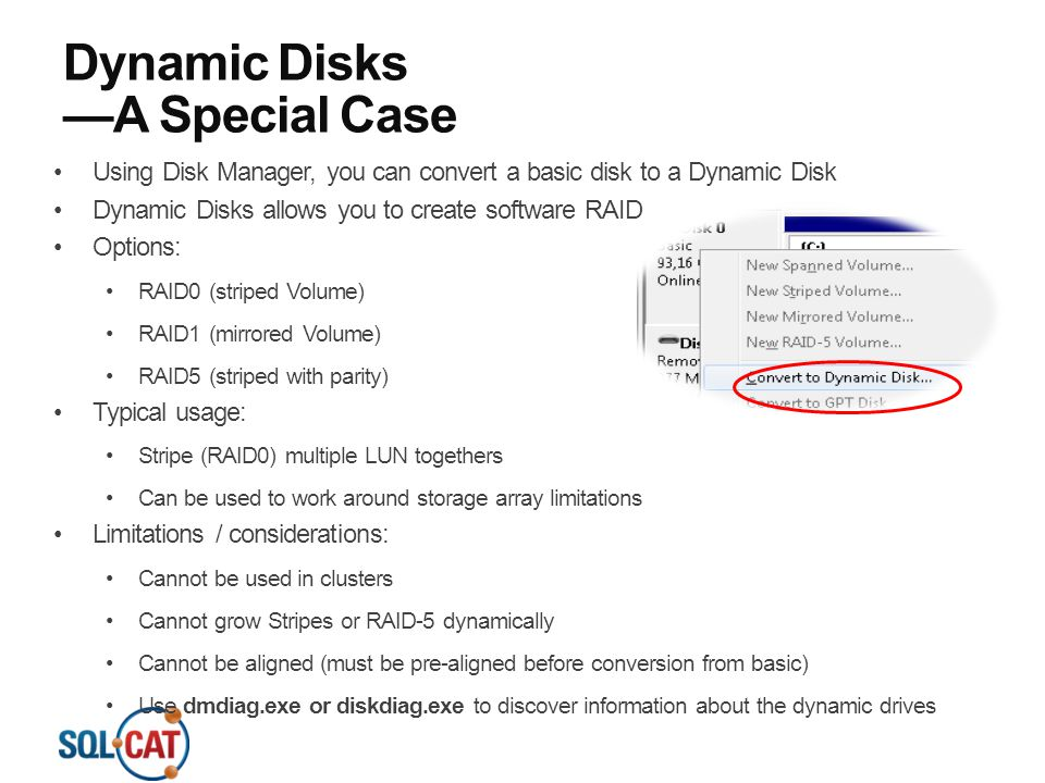 Dynamic Disks —A Special Case