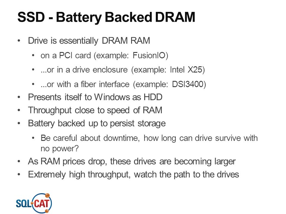 SSD - Battery Backed DRAM