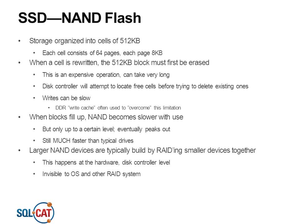 SSD—NAND Flash Storage organized into cells of 512KB