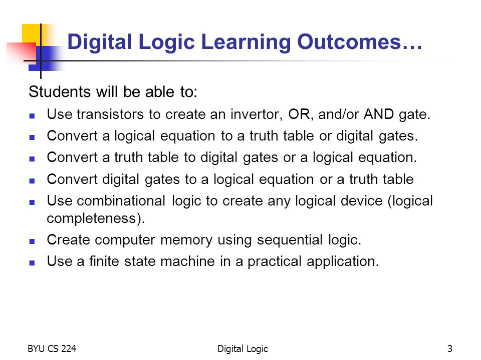 Digital Logic Learning Outcomes…