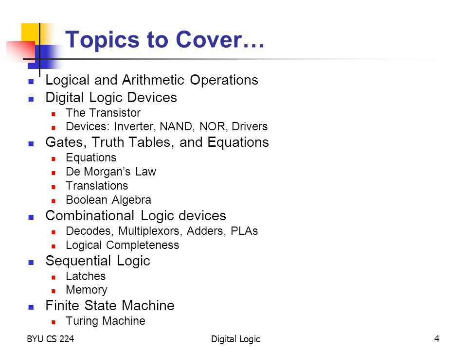 Topics to Cover… Logical and Arithmetic Operations