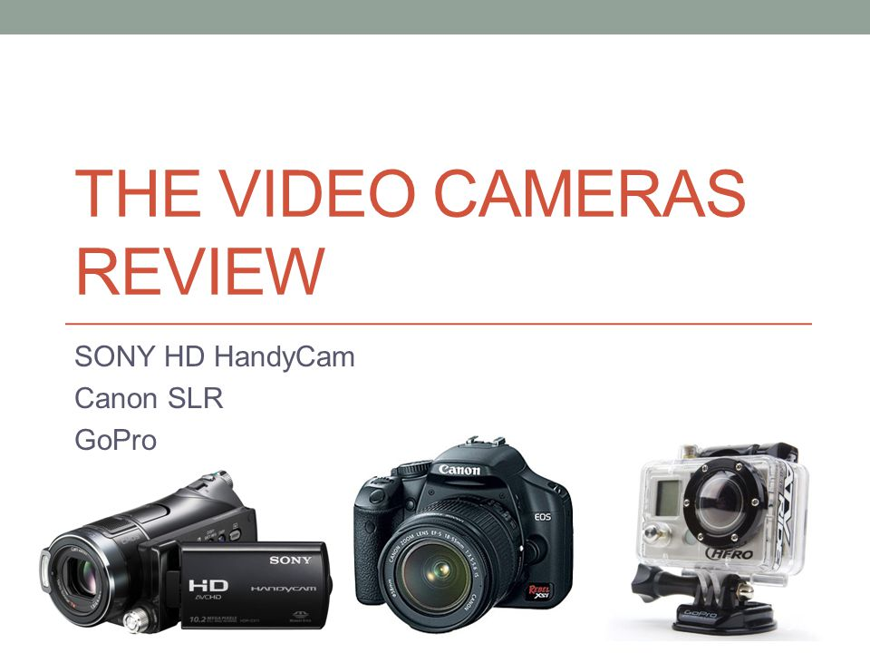 THE Video cameraS review