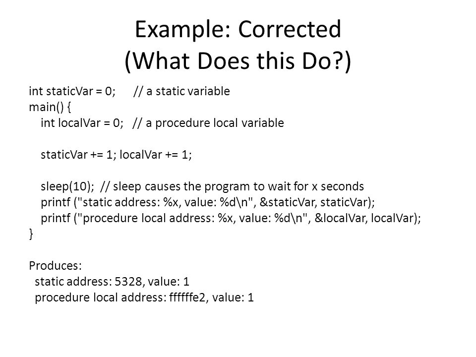 Example: Corrected (What Does this Do )