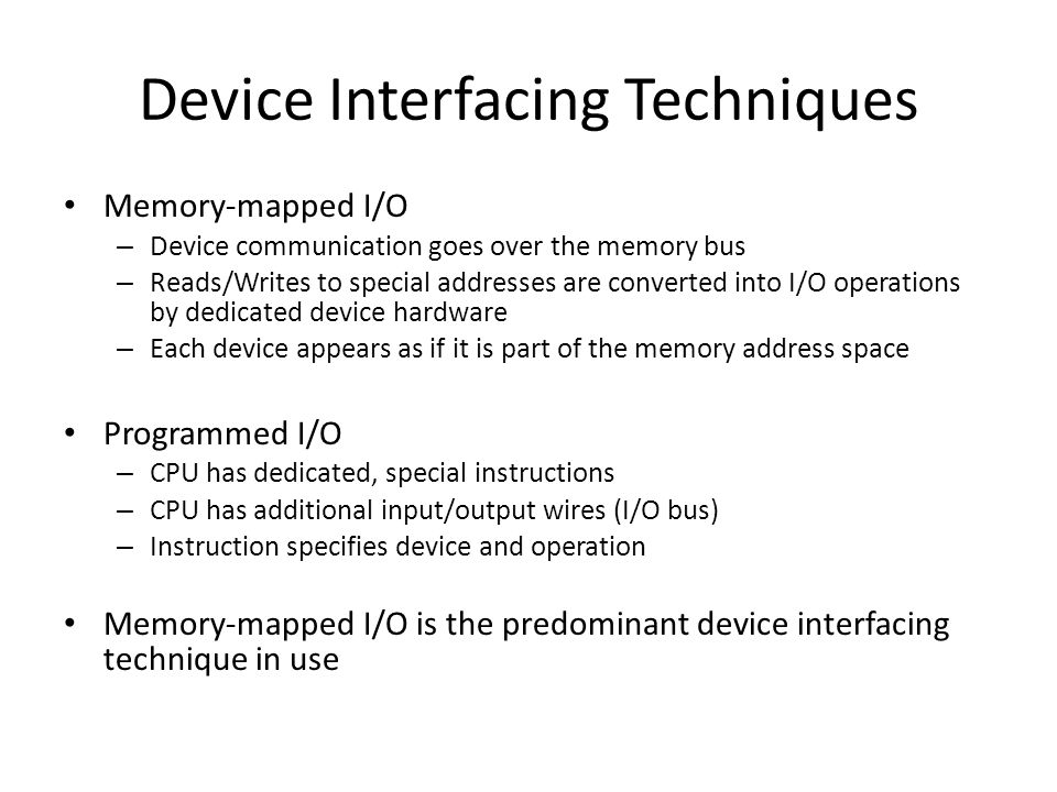 Device Interfacing Techniques
