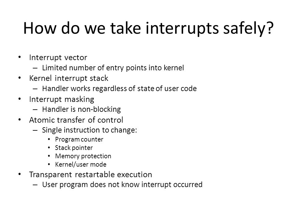 How do we take interrupts safely