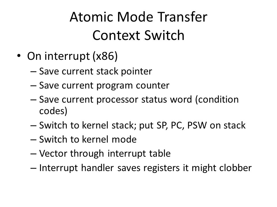 Atomic Mode Transfer Context Switch