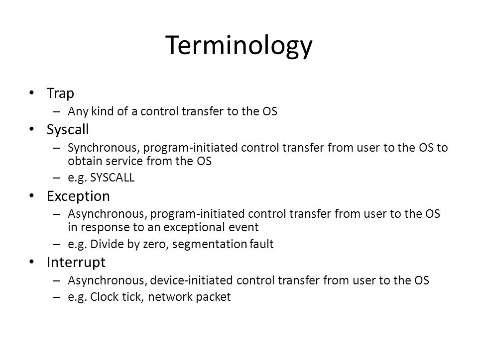 Terminology Trap Syscall Exception Interrupt