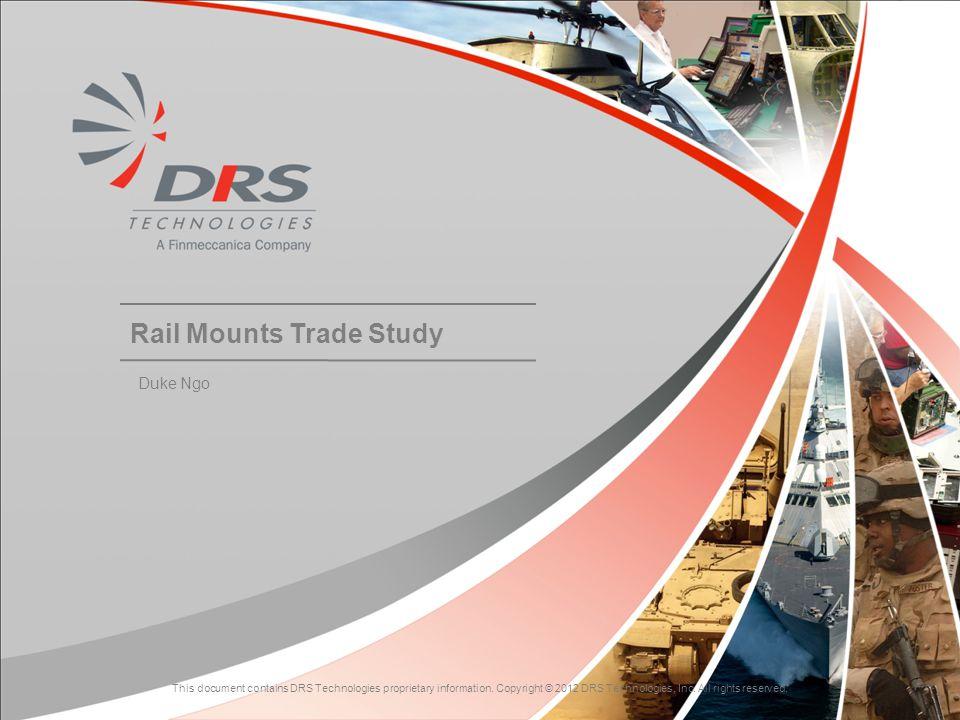 Rail Mounts Trade Study