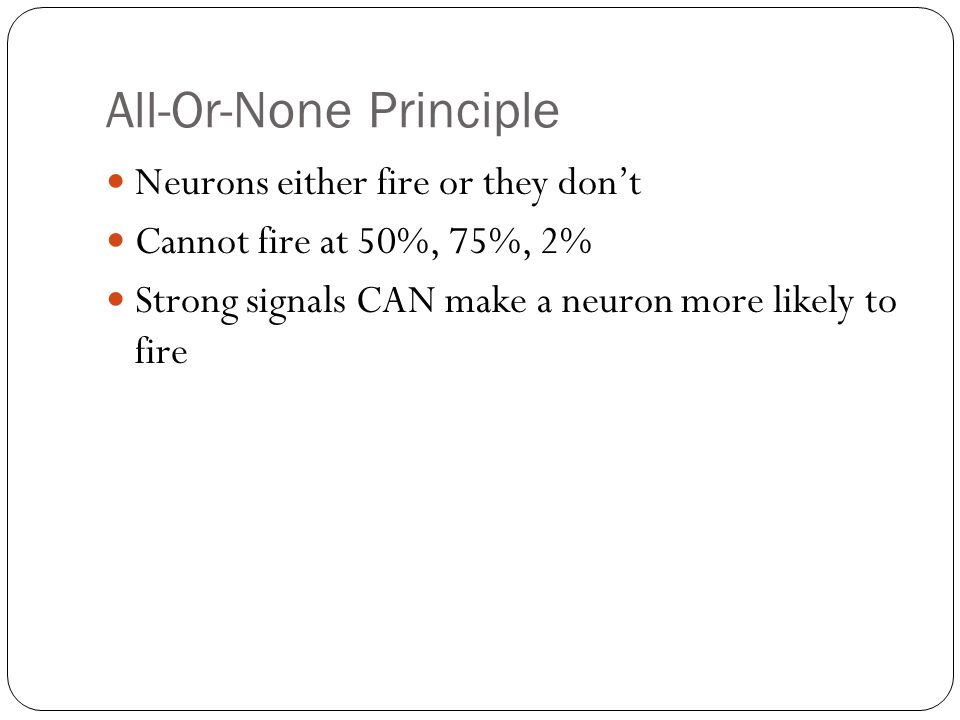 All-Or-None Principle