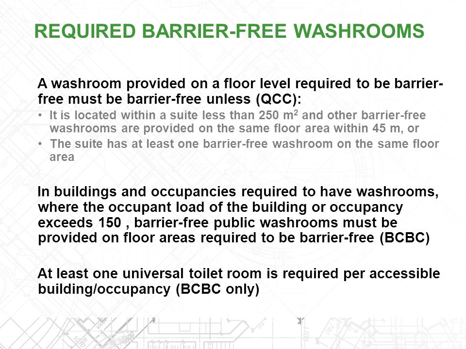 REQUIRED BARRIER-FREE WASHROOMS