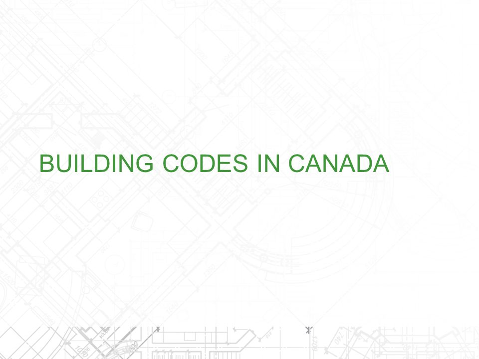 BUILDING CODES IN CANADA