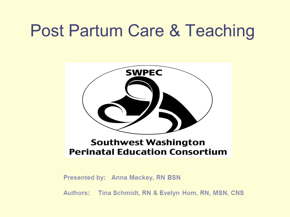 Post Partum Care & Teaching