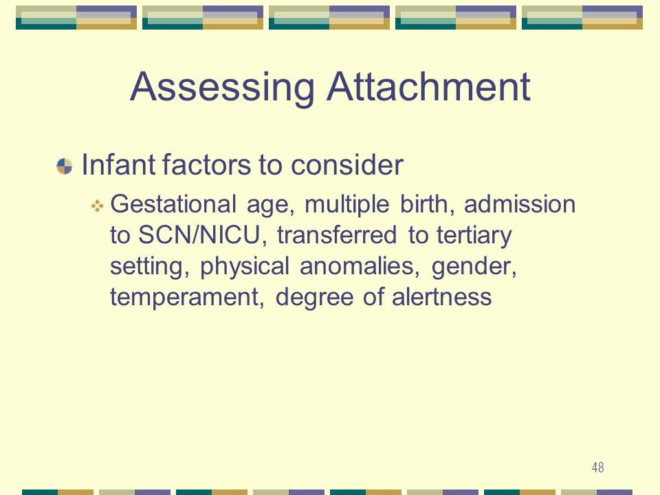 Assessing Attachment Infant factors to consider