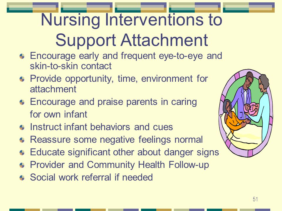 Nursing Interventions to Support Attachment