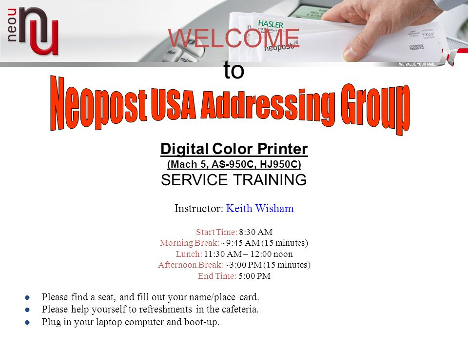 WELCOME to Neopost USA Addressing Group