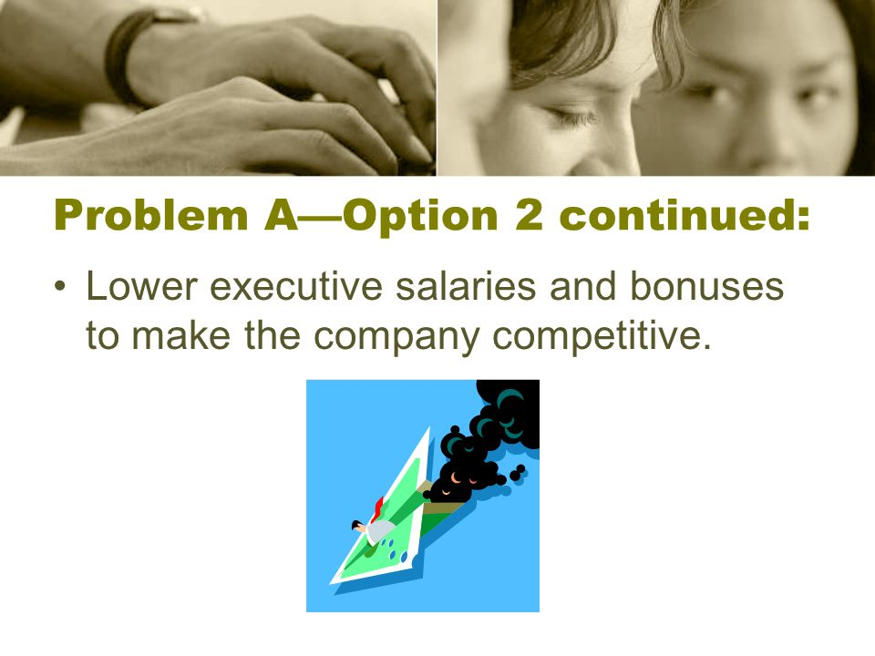 Problem A—Option 2 continued: