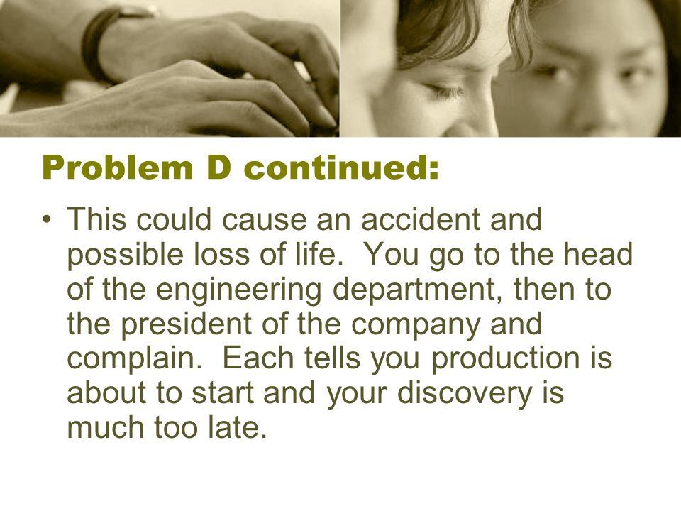 Problem D continued: