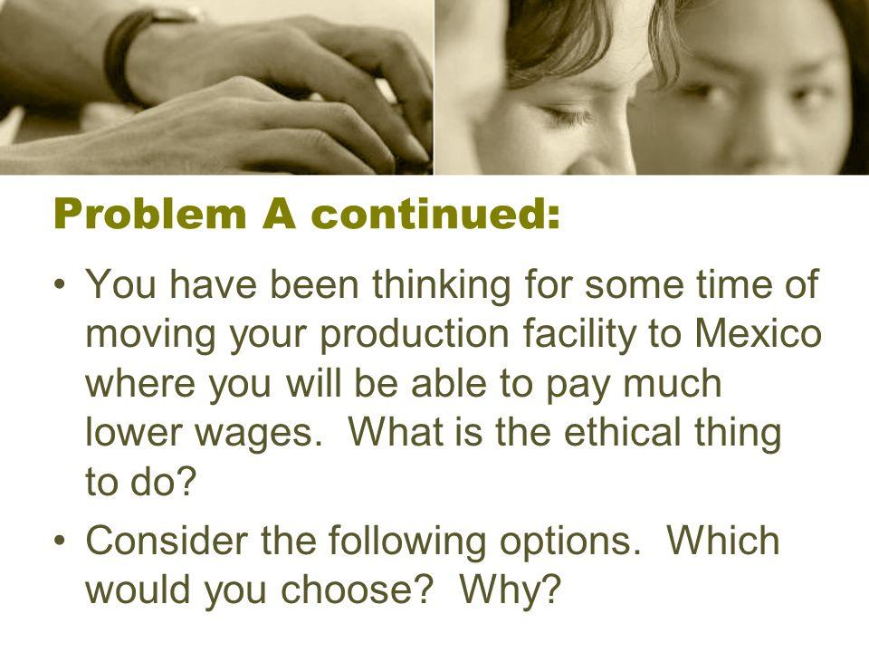 Problem A continued:
