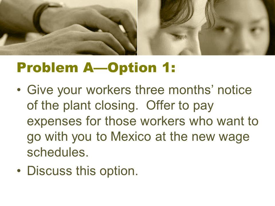 Problem A—Option 1: