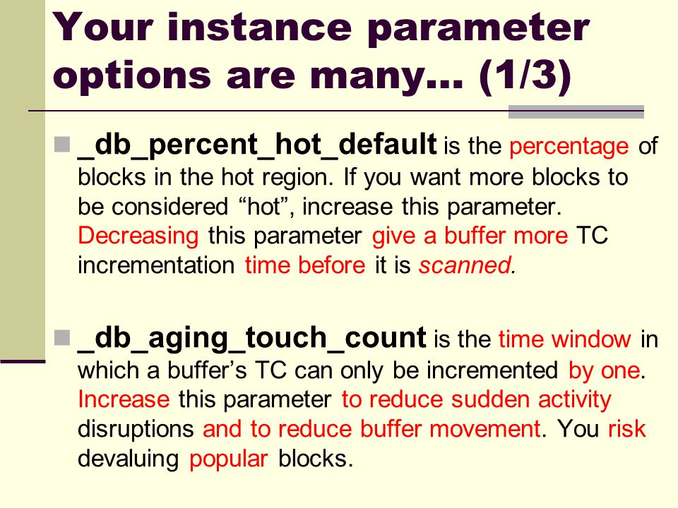 Your instance parameter options are many… (1/3)