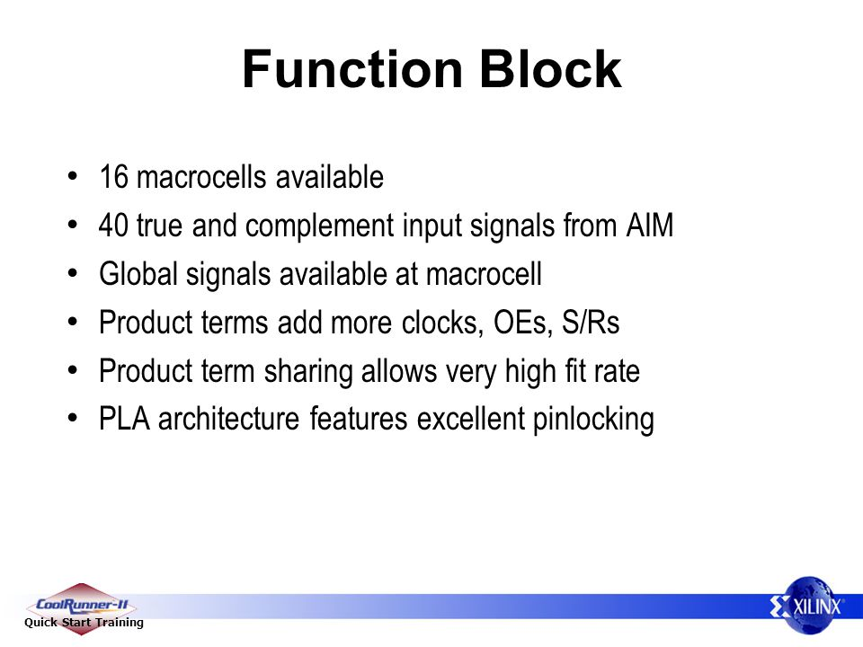 Function Block 16 macrocells available
