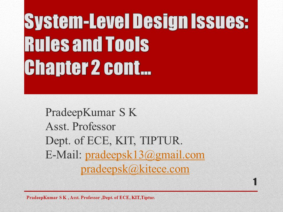 System-Level Design Issues: Rules and Tools Chapter 2 cont…
