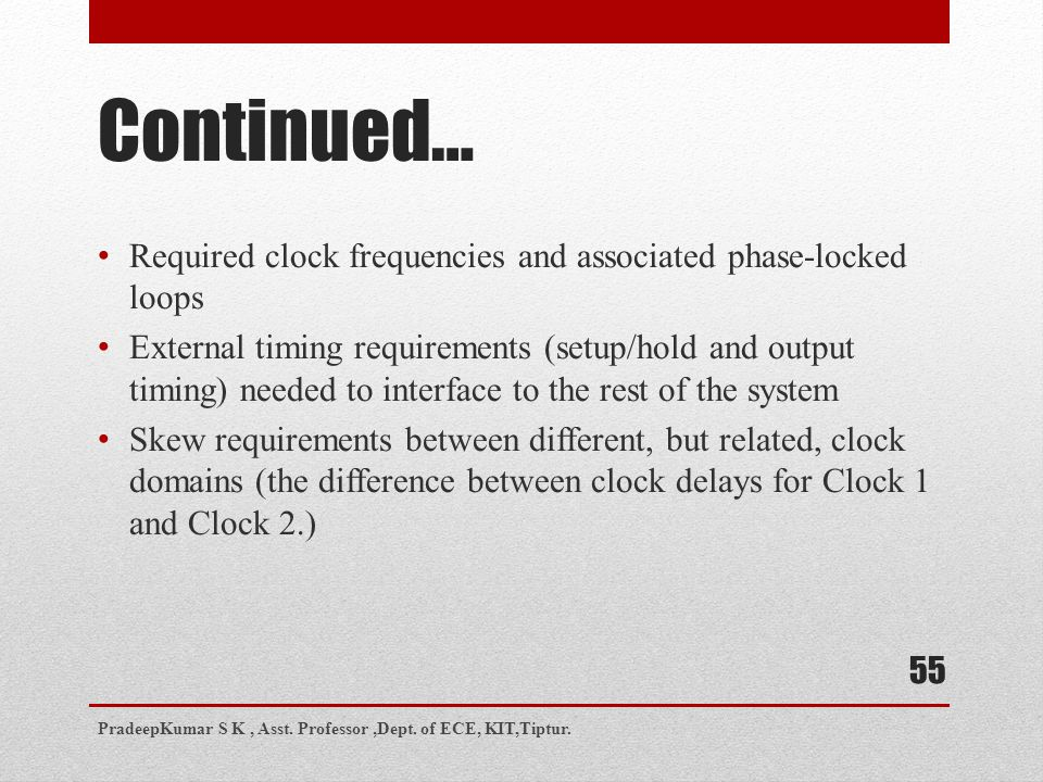 Continued… Required clock frequencies and associated phase-locked loops.