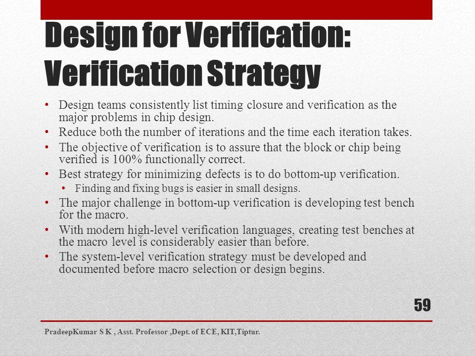 Design for Verification: Verification Strategy