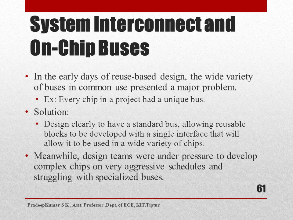 System Interconnect and On-Chip Buses