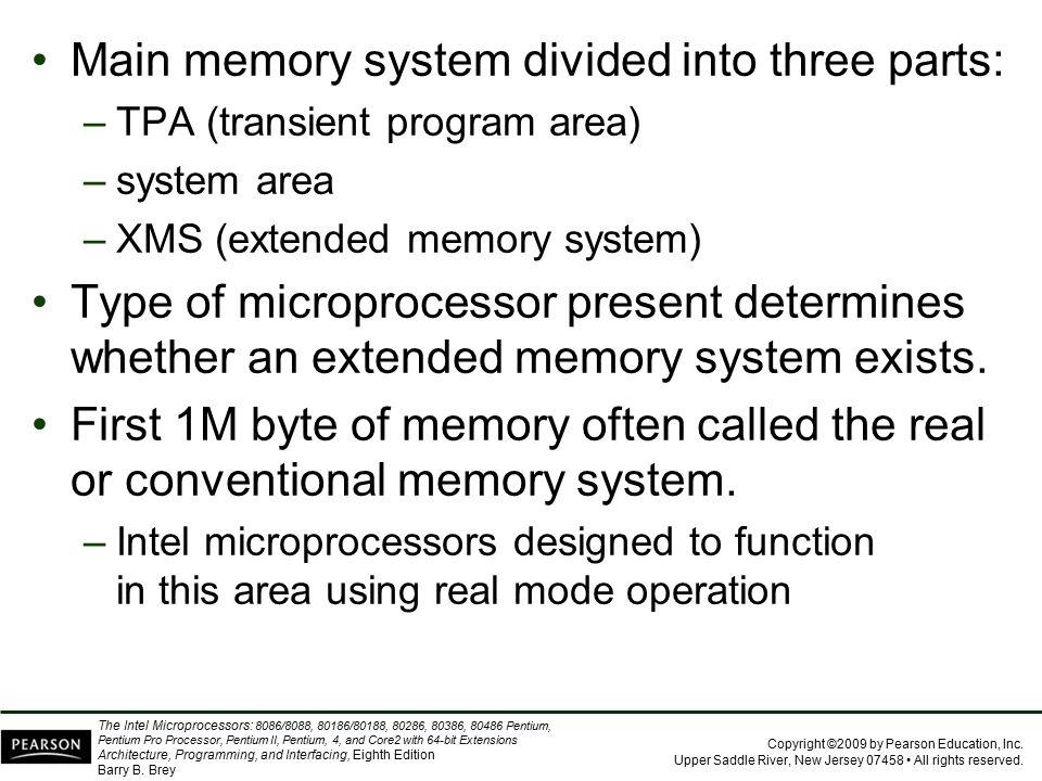 Main memory system divided into three parts: