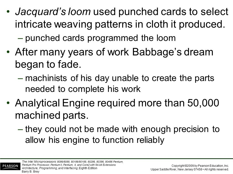 After many years of work Babbage's dream began to fade.