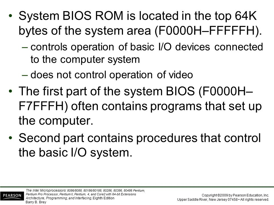 Second part contains procedures that control the basic I/O system.