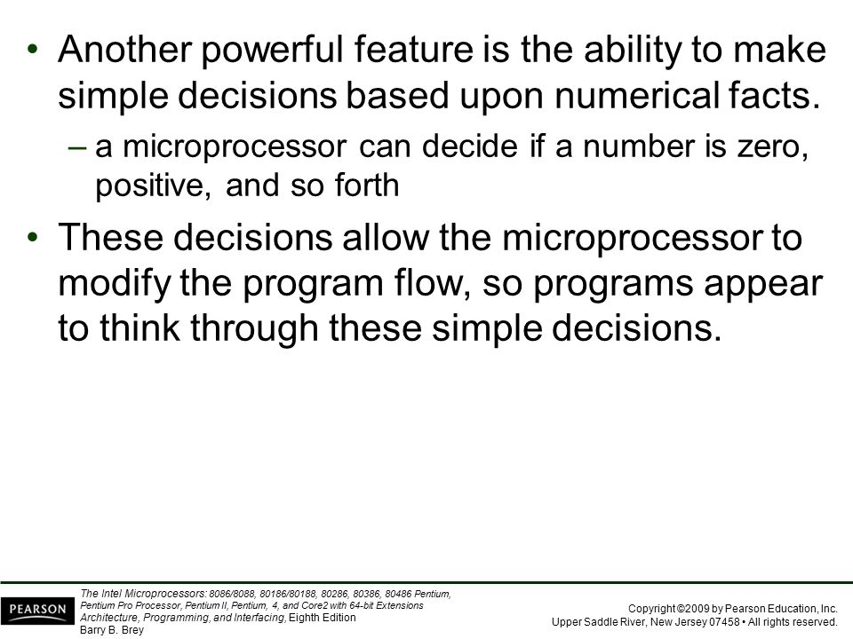 Another powerful feature is the ability to make simple decisions based upon numerical facts.