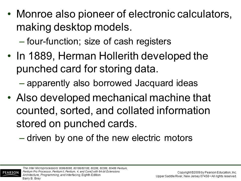 Monroe also pioneer of electronic calculators, making desktop models.