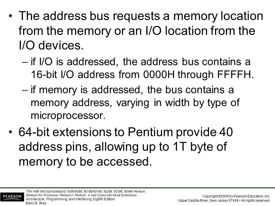 The address bus requests a memory location from the memory or an I/O location from the I/O devices.