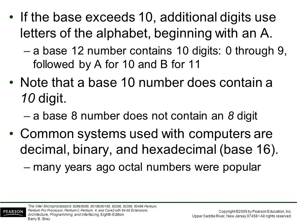 Note that a base 10 number does contain a 10 digit.