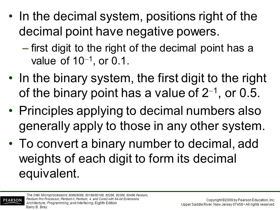 In the decimal system, positions right of the decimal point have negative powers.