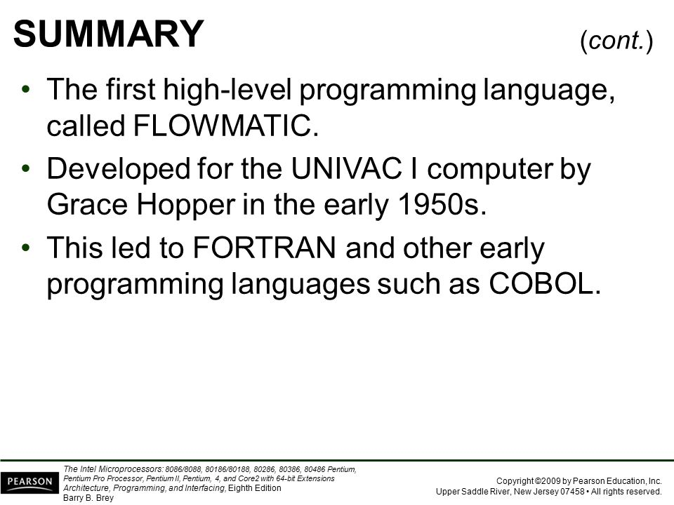 SUMMARY The first high-level programming language, called FLOWMATIC.