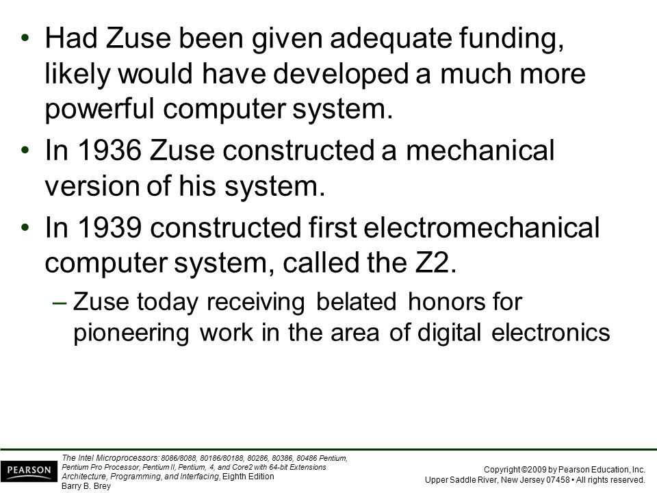 In 1936 Zuse constructed a mechanical version of his system.