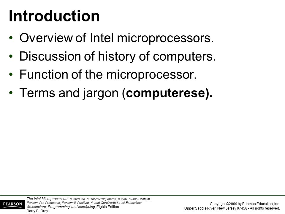 Introduction Overview of Intel microprocessors.