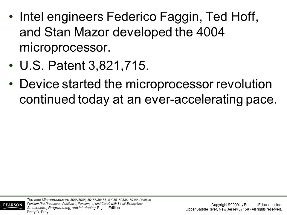 Intel engineers Federico Faggin, Ted Hoff, and Stan Mazor developed the 4004 microprocessor.
