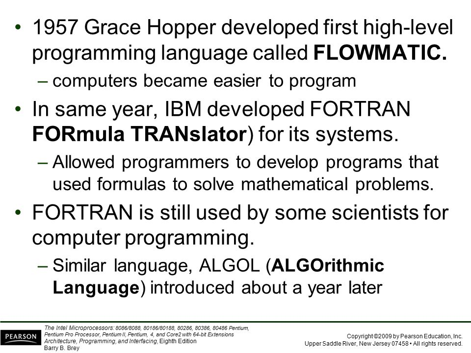FORTRAN is still used by some scientists for computer programming.