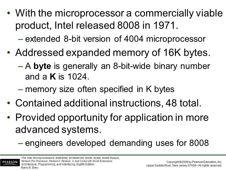 Addressed expanded memory of 16K bytes.