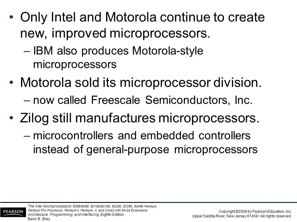 Motorola sold its microprocessor division.