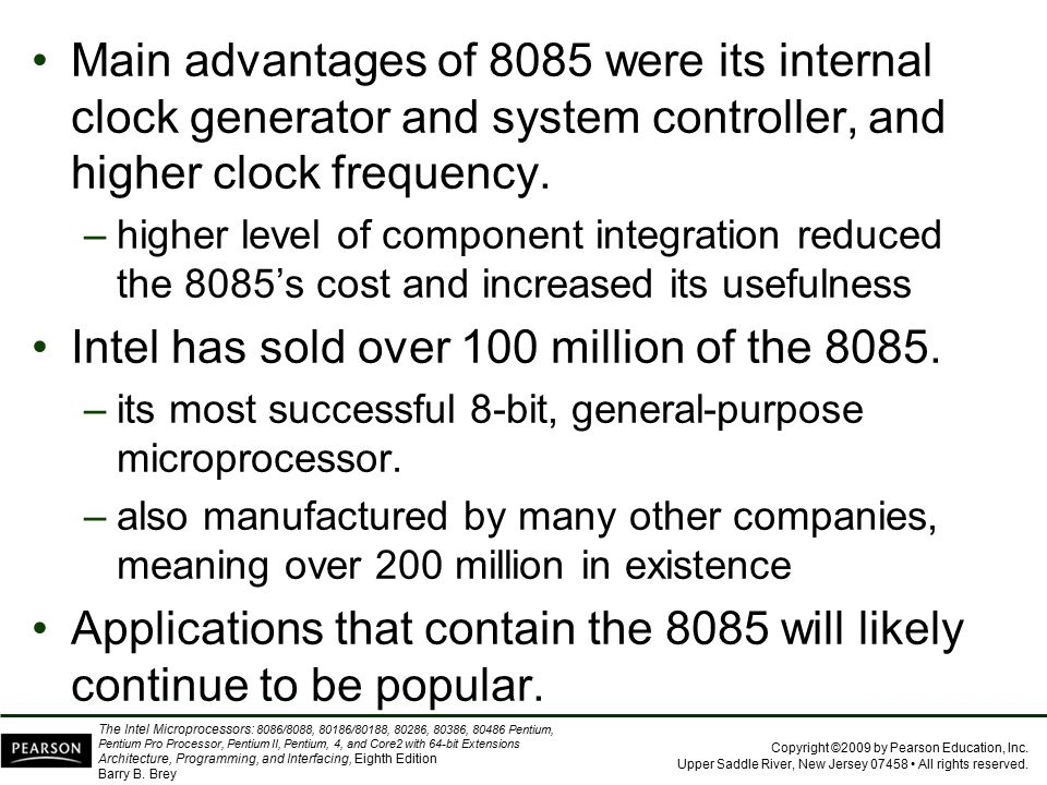 Intel has sold over 100 million of the 8085.